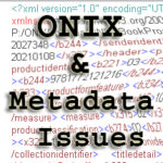 Group logo of ONIX and Metadata Issues