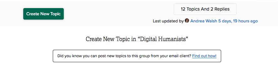 "Screenshot of ""create new topic"" text in a group's discussion forum. The box below reads ""Did you know you can post new topics to this group from your email client? Find out how!"""