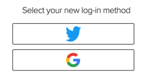 screenshot with prompt to select new log-in method with twitter and google options