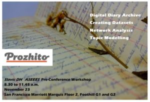 The ASEEES Digital Humanities in the Slavic Field group is pleased to announce a pre-conference digital project workshop to take place on the morning of November 23, 2019, at San Francisco Marriott Marquis (Floor 2 Foothill G1, G2).
