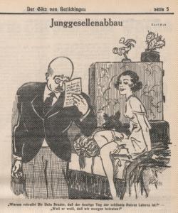 """Karl Rob, """"Phasing out bachelorhood."""" Der Götz von Berlichingen 23/7/1930, p. 5."""