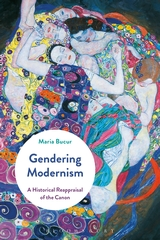 Gendering Modernism. A Historical Reappraisal of the Canon by Maria Bucur