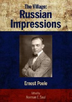 The Village: Russian Impressions (1919) by Ernest Poole