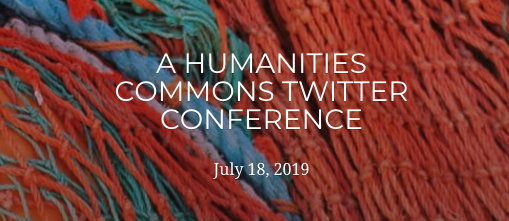 "photograph of orange and blue nets with text ""A Humanities Commons Twitter Conference July 18th, 2019."""