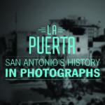 UTSA Libraries creates digital photo exhibit for Tricentennial
