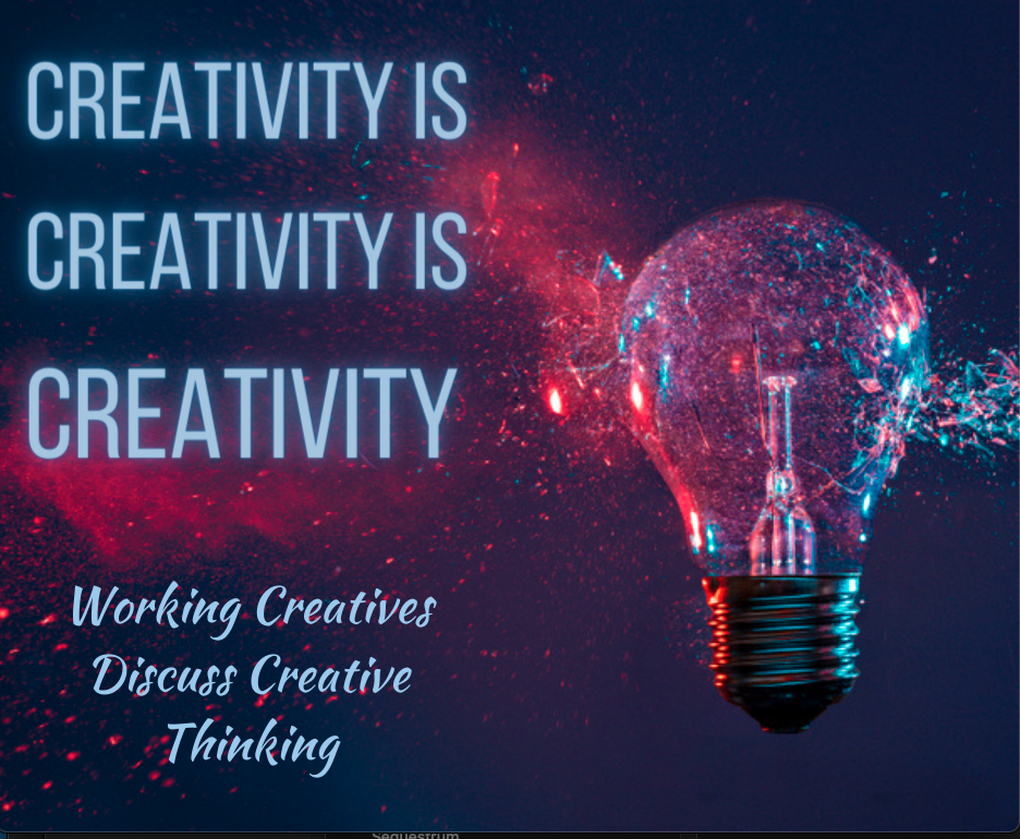 "Image of a light bulb breaking and the text ""Creativity is creativity is creativity"""