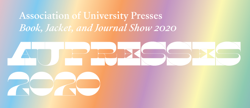 AUPresses Book, Jacket, and Journal Show 2020 header