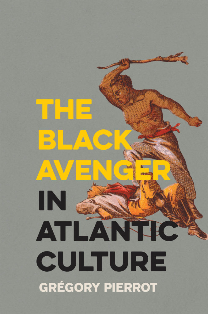 The Black Avenger in Atlantic Culture cover
