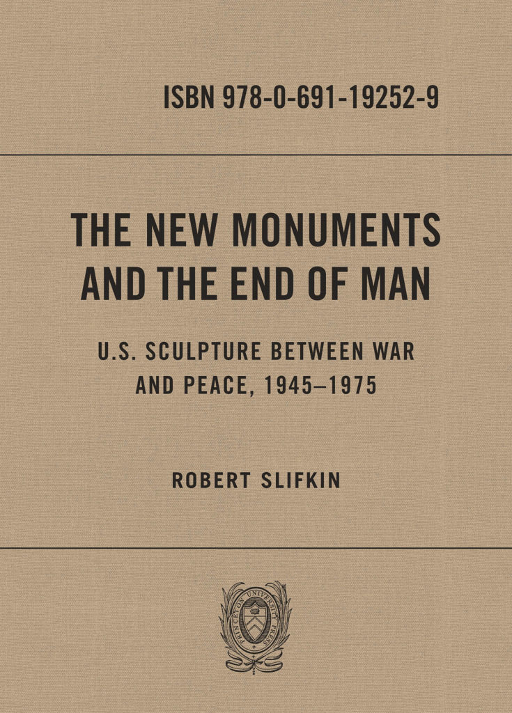 The New Monuments and the End of Man cover