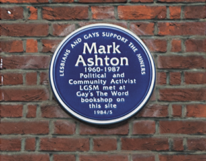blue plaque - mark ashton - gay activist - lesbians and gays support the miners