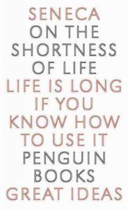 cover - seneca - on the shortness of life - penguin - great ideas
