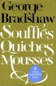 George Bradshaw - back cover - Souffles Quiches Mousses and the Random Egg