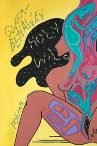 Cover - Holy Wild - art by Quill Christie-Peters - design by Kate Hargreaves