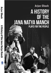 plays for the people a history of the jana natya manch