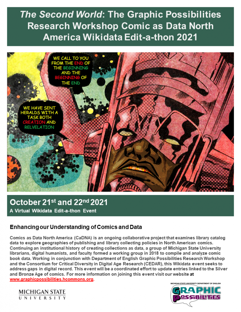Flyer announcing information about the Fall October 21st and 22nd 2021 Wikidata event held at Michigan State University. Email Justin Wigard for more information. His email is: wigardju@msu.edu