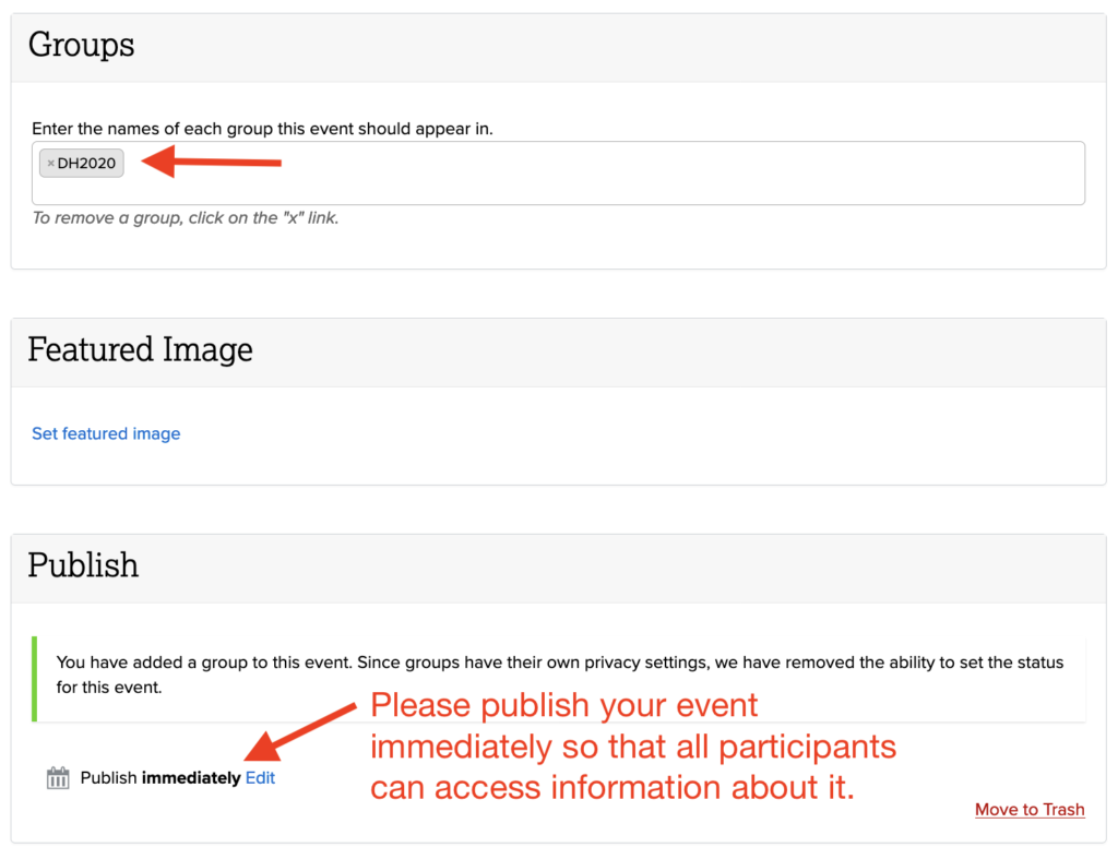 """Make sure DH2020 group is selected under """"Groups."""" Make sure to """"publish immediately."""""""