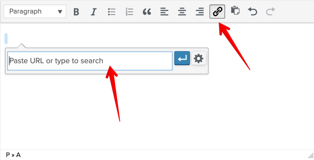 Image is a screenshot of text area after the link button is clicked. Arrow points to the linked button with another pointing to a pop up box where a user can insert a link.