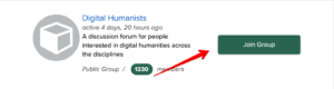 """The image displays an arrow to the """"Join Group"""" button. The Digital Humanists group is used as an example."""